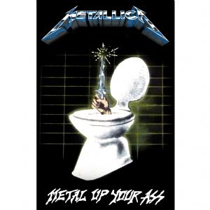 Metallica Metal Up Your Ass large fabric poster / flag 1100mm x 750mm (rz)